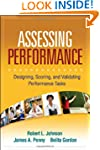 Assessing Performance: Designing, Sco...