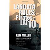 Langata Rules: Pirates at Lat 10 ~ Ken Miller