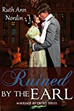 Ruined by the Earl (Marriage by Deceit Book 3)