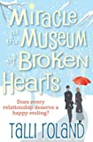 Miracle at the Museum of Broken Hearts: A  Christmas Story (English Edition)