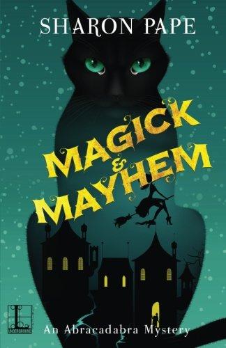 Magick & Mayhem [Pape, Sharon] (Tapa Blanda)