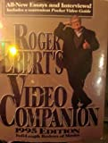 Roger Ebert's Video Companion 1995/Roger Ebert's Pocket Video Guide (Roger Ebert's Movie Yearbook) (0836262484) by Ebert, Roger