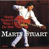 echange, troc Marty Stuart - Honky Tonkin'S What