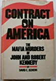 Contract on America: The Mafia murders of John and Robert Kennedy