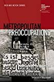 img - for Metropolitan Preoccupations: The Spatial Politics of Squatting in Berlin (RGS-IBG Book Series) book / textbook / text book