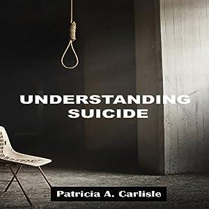 Understanding Suicide Audiobook