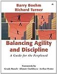 Balancing Agility and Discipline: A G...