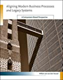 img - for Aligning Modern Business Processes and Legacy Systems: A Component-Based Perspective (Cooperative Information Systems) book / textbook / text book