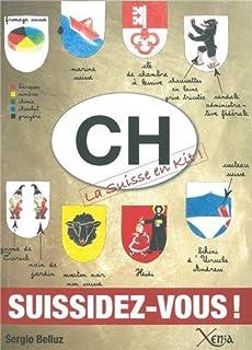 CH : la Suisse en kit, Belluz, Sergio