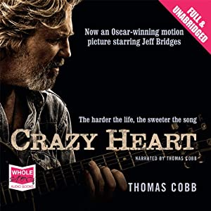 Crazy Heart | [Thomas Cobb]
