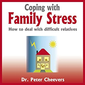 Coping with Family Stress Audiobook