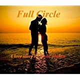 Full Circle ~ Anne Maven