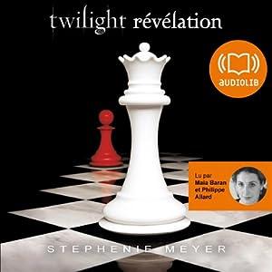 Révélation (Twilight 4) | Livre audio