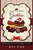 img - for Gluten Free Goddess: The Best Gluten Free Dessert Cookbook on Amazon book / textbook / text book