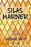Silas Marner (Xist Classics)