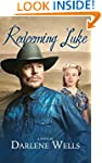 Redeeming Luke (Days of Grace Trilogy...