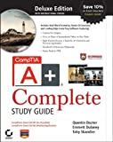 img - for CompTIA A+ Complete Deluxe Study Guide: Exams 220-701 (Essentials) and 220-702 (Practical Application) 1st edition by Docter, Quentin, Dulaney, Emmett, Skandier, Toby (2009) Hardcover book / textbook / text book