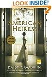 The American Heiress: A Novel