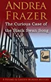 The Curious Case of The Black Swan Song: A Holmes and Garden Murder Mystery