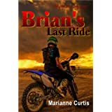 Brian's Last Rideby Marianne Curtis