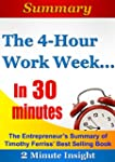 The 4-hour Workweek ...In 30 Minutes...