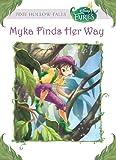 Disney Fairies: Myka Finds Her Way