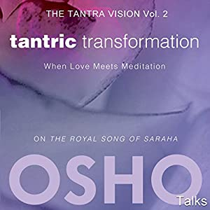 Tantric Transformation (The Tantra Vision Vol. 2) Hörbuch