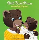 Petit Ours Brun aime les bisous