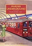 img - for Murder Underground (British Library Crime Classics) book / textbook / text book