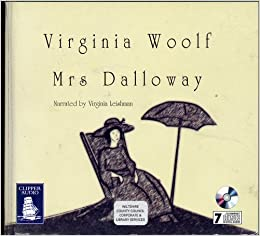 """fiction and novel mrs dalloway """"how have virginia woolf in mrs dalloway and michael cunningham in the hours manipulated form to develop the characterisation of mrs dalloway in their respective novels."""
