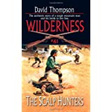 Wilderness # 61: The Scalp Huntersby David Thompson