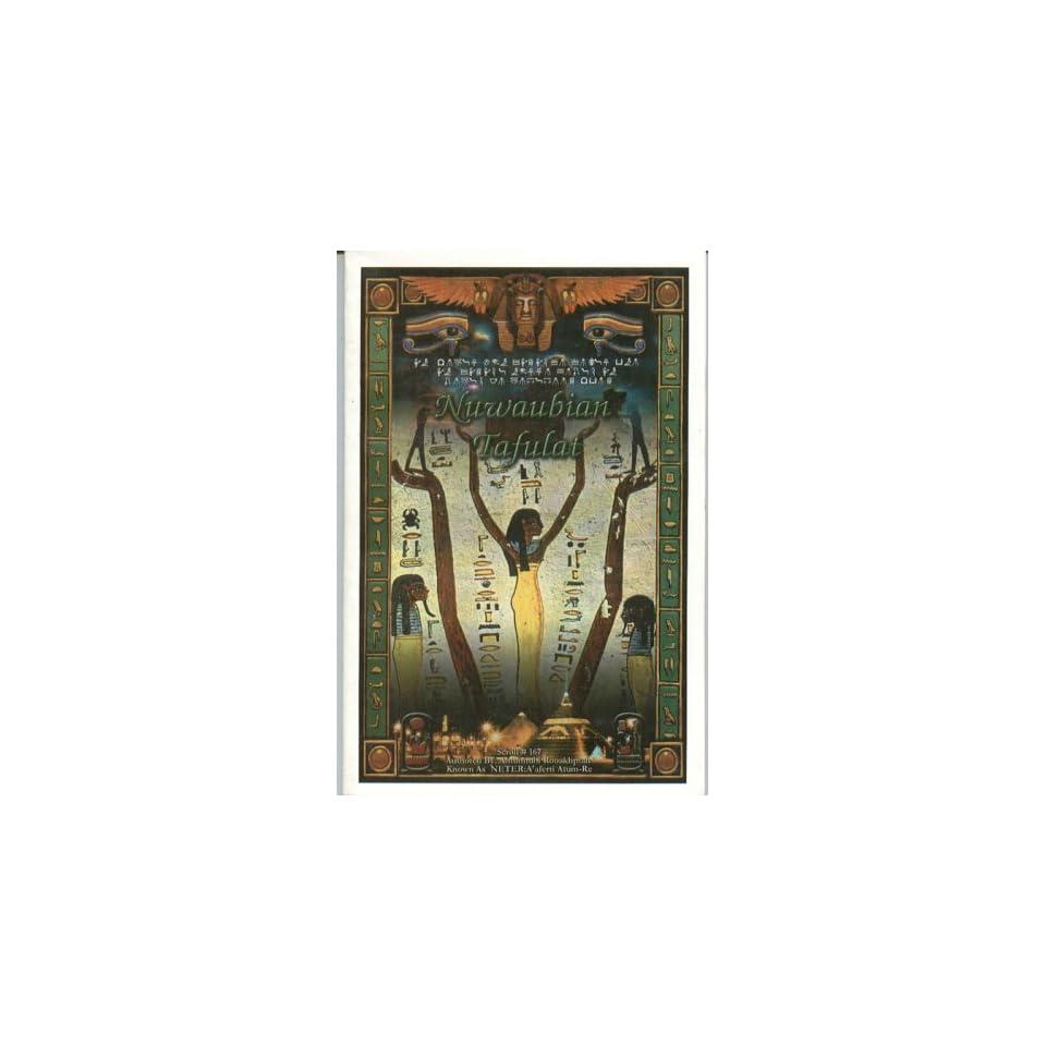 Nuwaubian Tafulat Amunnubi Rooakhptah Books