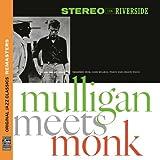 Mulligan Meets Monk [Original Jazz Classics Remasters] [+digital booklet]