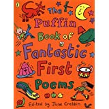 The Puffin Book of Fantastic First Poems (Puffin Poetry)by June Crebbin