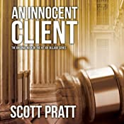An Innocent Client: Joe Dillard, Book 1 | [Scott Pratt]