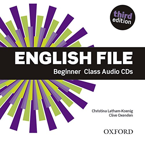 English File 3rd Edition Beginner Class Audio CD (English File Third Edition)