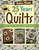 Debbie Mumm Debbie Mumm 25 Years of Quilts