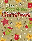 The Good Green Christmas