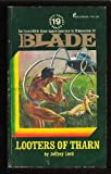 Looters of Tharn: Richard Blade Series #19 (0523008554) by Jeffrey Lord