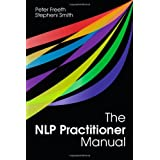 The NLP Practitioner Manualby Peter Freeth