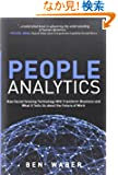 People Analytics: How Social Sensing Technology Will Transform Business and What It Tells Us about the Future of Work (FT...