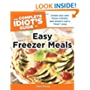 The Complete Idiot's Guide to Easy Freezer Meals (Complete Idiot's Guides (Lifestyle Paperback))