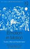 Emotion in Motion: Tourism, Affect and Transformation