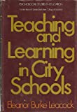 Teaching and Learning in City Schools (046508365X) by Leacock, Eleanor Burke