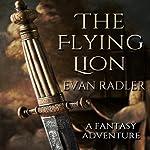 The Flying Lion | Evan Radler