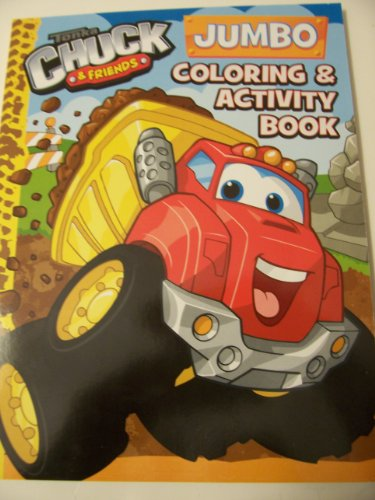 Tonka Chuck & Friends Jumbo Coloring & Activity Book ~ Chuck Haulin' Cover - 1