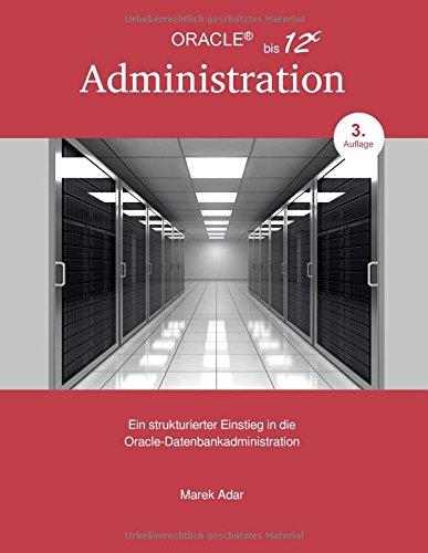 ein-strukturierter-einstieg-in-die-oracle-datenbankadministration