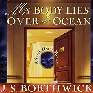 My Body Lies Over the Ocean | [J. S. Borthwick]