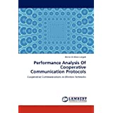 Performance Analysis Of Cooperative Communication Protocols: Cooperative Communications in Wireless Networks