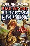 Rise of the Terran Empire (The Technic Civilization Saga, Vol. 3) (The Technic Civilization Saga, Vol. 3)